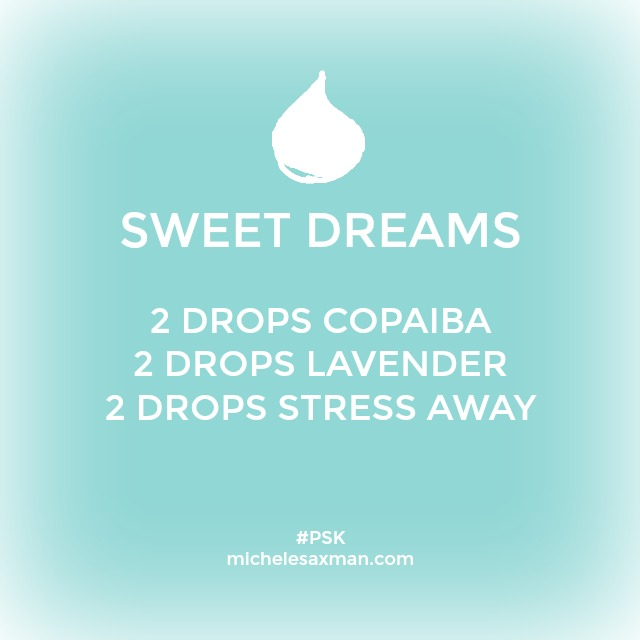 to help with sleep, or reduce stress and anxiety, 2 drops each of stress away, lavender and copaiba